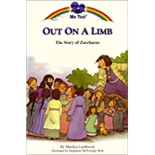 Out on a Limb: The Story of Zacchaeus