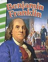 Benjamin Franklin (Primary Source Readers)