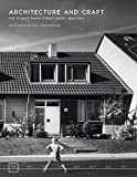 Architecture and Craft: The Schmitz Family's Built Work, 1864-2014