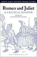 Romeo and Juliet: A Critical Reader (Arden Early Modern Drama Guides)