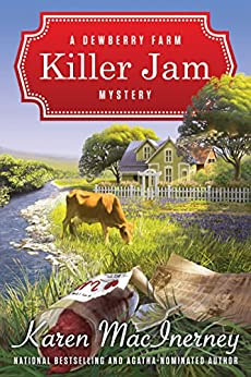 Killer Jam (Dewberry Farm Mysteries Book 1) by [MacInerney, Karen]