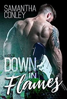 Down in Flames (Silver Tongued Devils Series Book 1) by [Conley, Samantha]