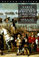 Early Modern England 1485-1714: A Narrative History