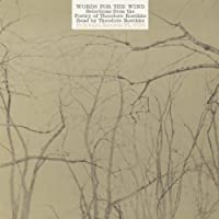 Words for the Wind: Poems of Theodore Roethke by Theodore Roethke (2013-05-03)