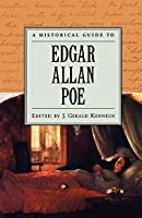 A Historical Guide to Edgar Allan Poe (Historical Guides to American Authors)
