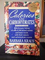 Calories and Carbohydrates: Ninth Edition (Plume)