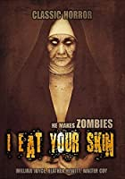 I Eat Your Skin: Classic Horror【DVD】 [並行輸入品]