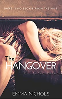 The Hangover (The Vincenti Series Book 3) by [Nichols, Emma]