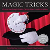 Magic Tricks: A Step-by-step Guide to Illusions, Sleights of Hand, and Amazing Feats (Knack Make It Easy)