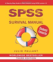 SPSS Survival Manual: A Step-by-step Guide to Data Analysis Using Spss for Windows