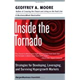 Inside the Tornado: Strategies for Developing, Leveraging, and Surviving Hypergrowth Markets (Collins Business Essentials) (English Edition)