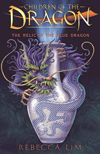 Children of the Dragon 1: Relic of the Blue Dragon