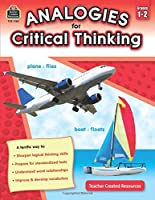 Analogies for Critical Thinking Grade 1-2 (Analogies for Critical Thinking- Teacher Created Resources)