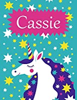 Cassie: Personalized Name Notebook/Journal for Girls with Unicorn (Personalised Birthday and Christmas Gifts)