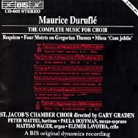 Complete Music For Choir by MAURICE DURUFLE (1994-10-12)