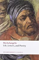 Life, Letters, and Poetry (Oxford World's Classics)