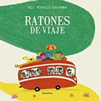 Ratones de viaje / Mice on Vacation (Libros Para Sonar)