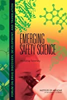 Emerging Safety Science: Workshop Summary