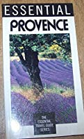 Essential Provence (Essential Travel Guide Series)