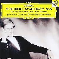 シューベルト:交響曲第9番<ザ・グレート>、水の上の精霊の歌