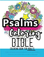Psalms Coloring Book: An Adult Coloring Book for Your Soul