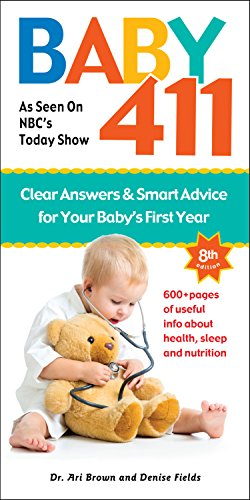 Download Baby 411: Clear Answers & Smart Advice for Your Baby's First Year 1889392596