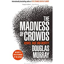 Madness of Crowds: Gender, Race and Identity