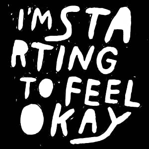 I'M STARTING TO FEEL OK VOL.3