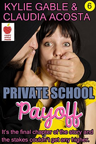 Private School Payoff (Private School Prisoner Book 6) (English Edition)