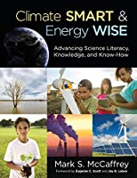 Climate Smart & Energy Wise: Advancing Science Literacy, Knowledge, and Know-How (NULL)