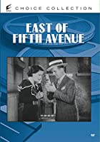 East of Fifth Avenue [DVD]