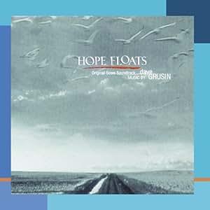 Hope Floats: Original Score Soundtrack