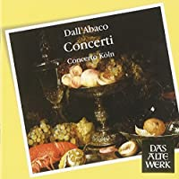 Dall'Abaco: Concerti Grossi (2007-10-15)
