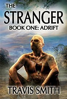 The Stranger: Adrift by [Smith, Travis]