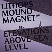 Mound Magnet Pt. 2 Elevations Above Sea Level [12 inch Analog]