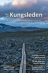 Plan & Go Kungsleden: All You Need to Know to Complete Sweden's Royal Trail (Plan & Go Hiking)