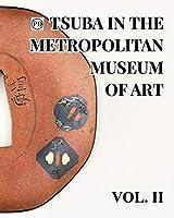 Public Domain Tsuba in the Metropolitan Museum of Art Vol.2