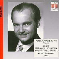 Peter Anders, Tenor, Vol. 2: Lieder by Beethoven