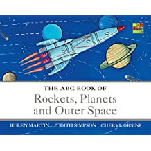 The ABC Book of Rockets, Planets and Outer Space (The ABC Book Of ...)