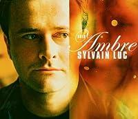 Ambre by Sylvain Luc (2003-09-25)