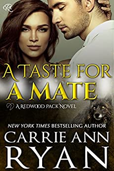 A Taste for a Mate (Redwood Pack Book 1) by [Ryan, Carrie Ann]