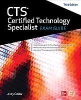 CTS認定テクノロジスペシャリスト試験ガイド、第3版