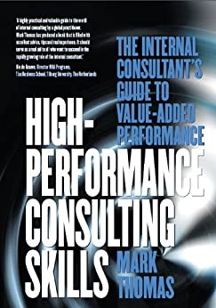 High Performance Consulting Skills by [Thomas, Mark]