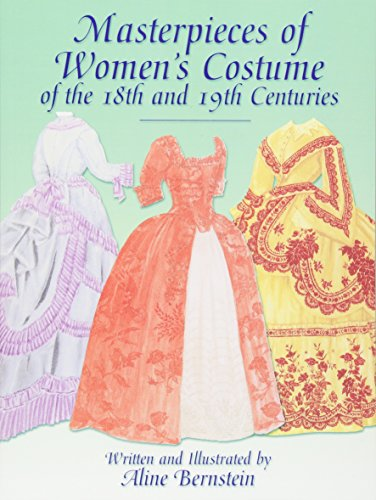 Masterpieces of Women's Costume of the 18th and 19th Centuries (Dover Fashion and Costumes)の詳細を見る
