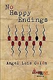 No Happy Endings (English Edition)