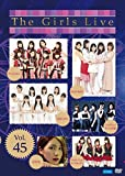 The Girls Live Vol.45 [DVD]
