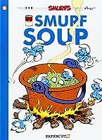 Smurfs #13: Smurf Soup, The (The Smurfs Graphic Novels) by Peyo Yvan Delporte(2012-11-20)