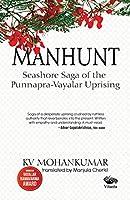 Manhunt: Seashore Sage of the Punnapra-Vayalar Uprising
