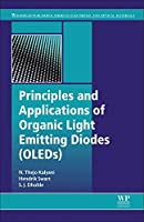 Principles and Applications of Organic Light Emitting Diodes (OLEDs) (Woodhead Publishing Series in Electronic and Optical Materials)