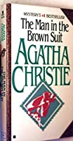 The Man in the Brown Suit (Agatha Christie Mysteries Collection)